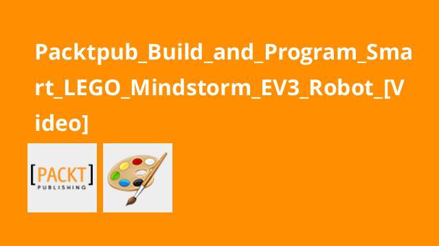 آموزش ایجاد و برنامه نویسیرباتهوشمندLEGO Mindstorm EV3